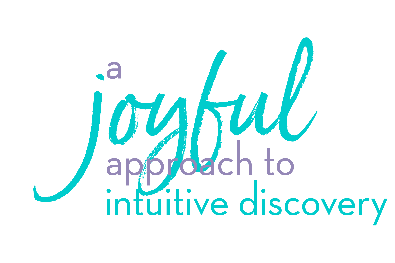 a joyful appraoch to intuitive discovery